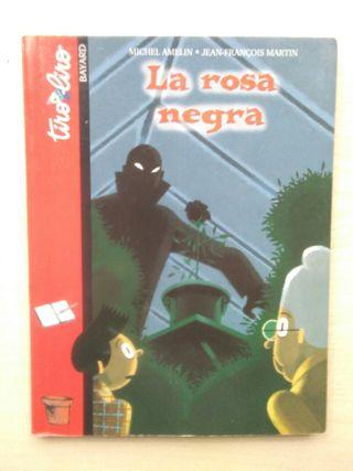 Libro La rosa negra. Michel Amelin.
