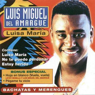 CD LUIS MIGUEL DEL AMARGUE LUISA MARIA-PRECINTADO