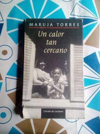 Libro Un Calor Tan Cercano Maruja Torres