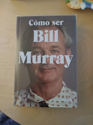 Libro Cómo ser Bill Murray