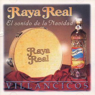 CD RAYA REAL EL SONIDO DE LA NAVIDAD VILLANCICOS
