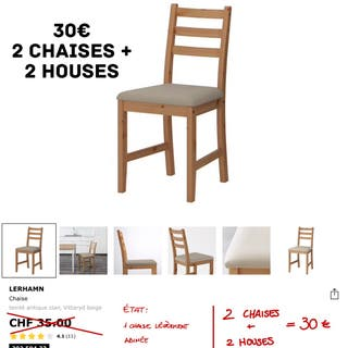 2 chaises + 2 houses