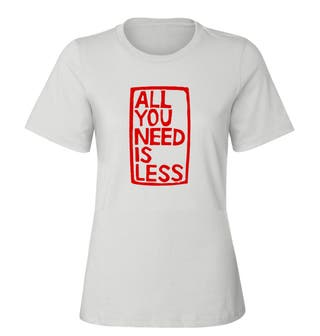 camiseta ALL YOU NEED IS LESS nueva-elige talla