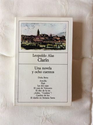 Leopoldo Alas Clarín - Una novela y ocho cuentos