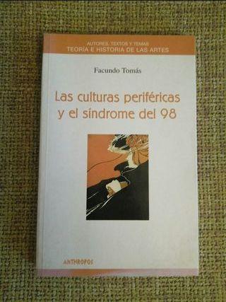 """""""Las culturas periféricas y el síndrome del 98"""""""