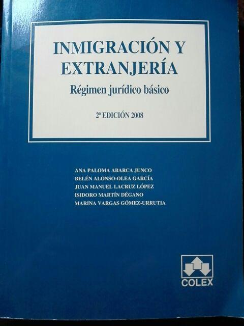 inmigración y extranjería. Régimen Jurídico Básico
