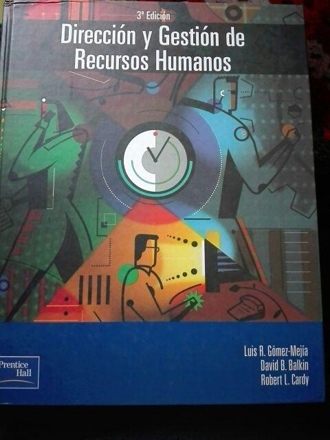 Dirección y Gestión de Recursos Humanos. 3° Ed.