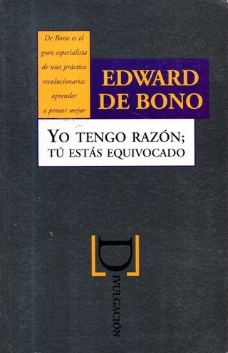 LIBRO YO TENGO RAZON TU ESTAS EQUIVOCADO DE EDWARD