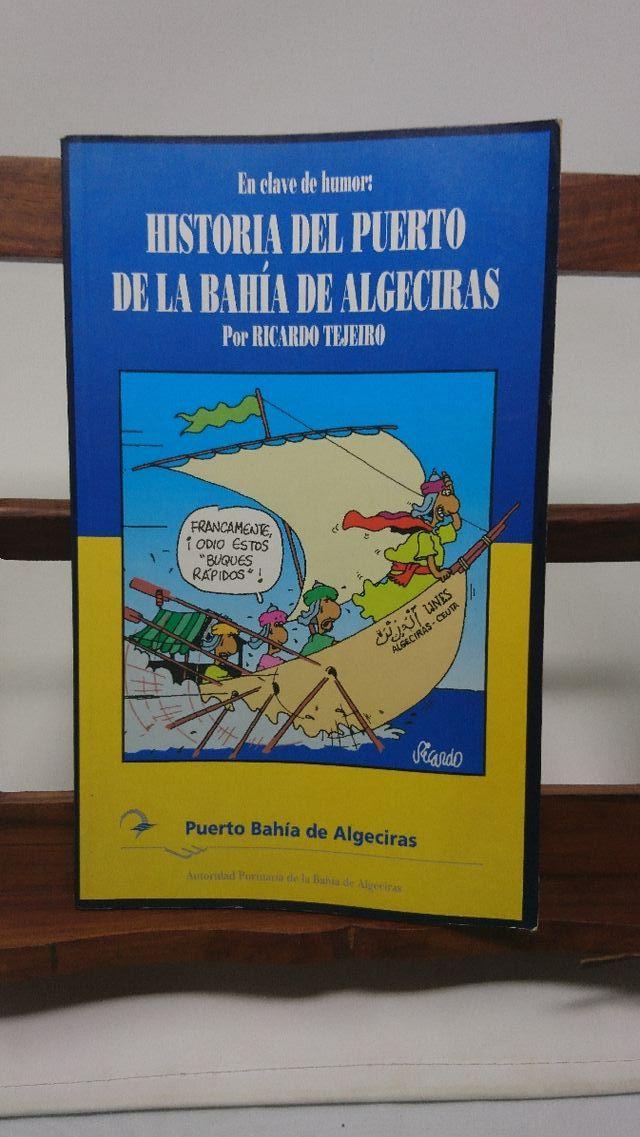 Historia Del Puerto De La Bahía De Algeciras De Segunda Mano Por 10
