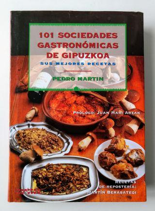 101 SOCIEDADES GASTRONÓMICAS DE GIPUZKOA