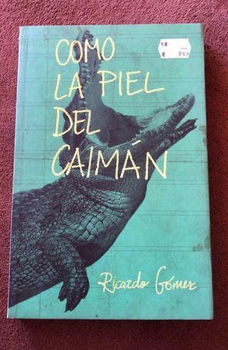 Libro Como la Piel del Caimán