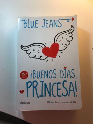 """Libro """"¡Buenos días, princesa!"""" de Blue Jeans"""