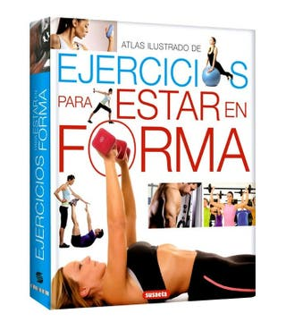 atlas ilustrado de ejercicios para estar en forma