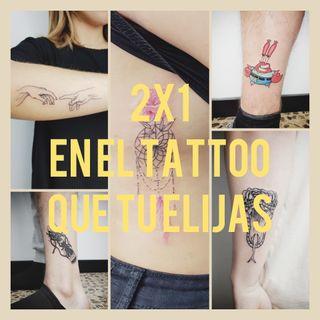 tatuajes profesionales 2x1!!!