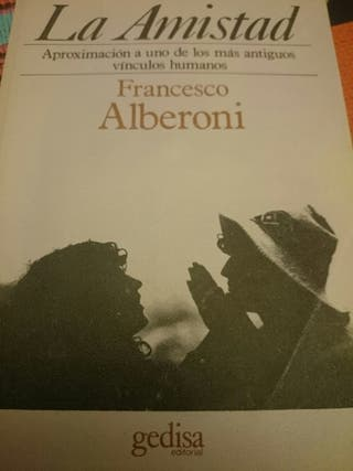 La Amistad. Francesco Alberoni: sociólogo U. Milán