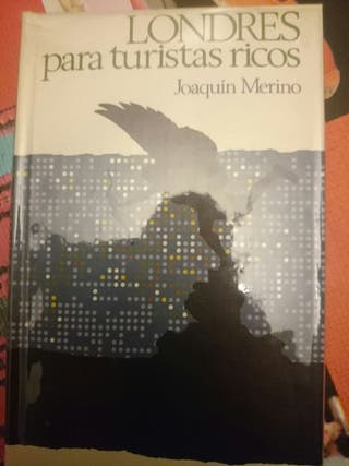 Londres para turistas ricos. Joaquín Merino.