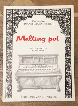 Melting Pot - Pièces Faciles Pour Piano Jazz Blues