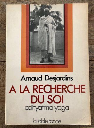 À la recherche du Soi : Adhyatma yoga