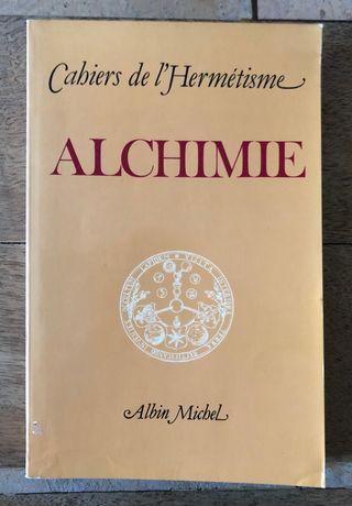 alchimie - Cahier de l'hermétisme