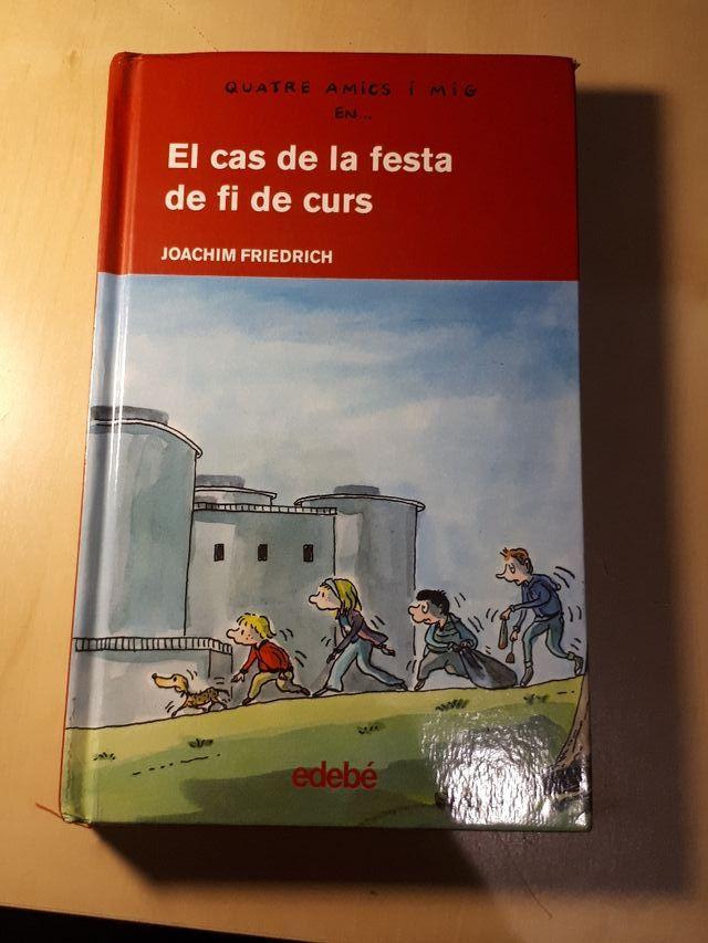 Llibre infantil/juvenil: Quatre amics i mig
