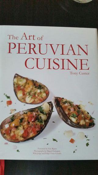 Libro The art of peruvian cuisine Tony Custer
