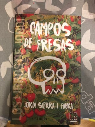 Campos de fresas. Jordi Sierra I Fabra
