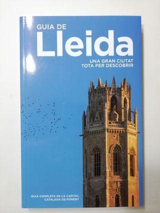 Guia de Lleida. Una gran ciutat tota per descobrir