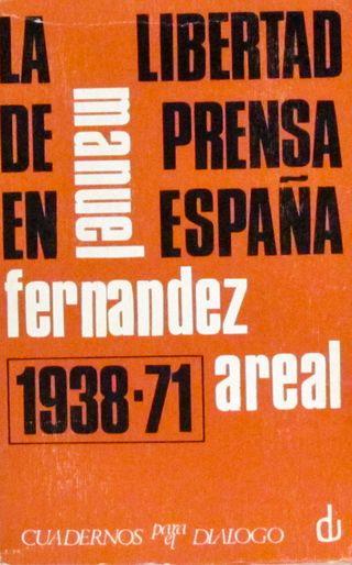 La libertad de prensa en España (1938-1971), de Fe