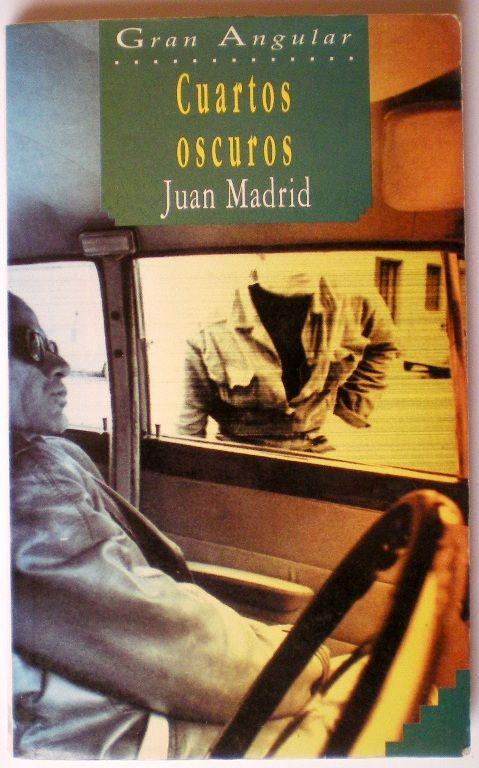 Cuartos oscuros, de Juan Madrid. de segunda mano por 6 € en ...