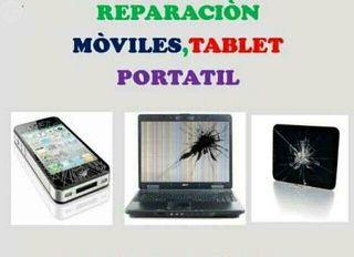 reparacion ,moviles,tablet ,y portatiles