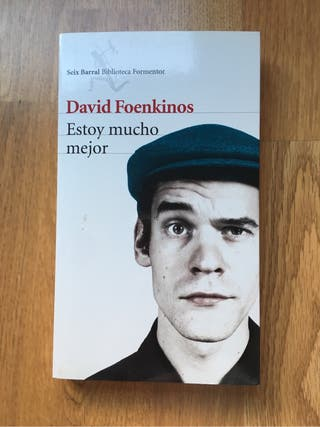 """Libro """"Estoy mucho mejor"""" de David Foenkinos"""