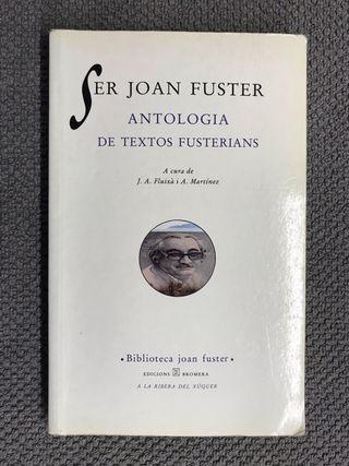 ser joan fuster antologia de textos fusterians