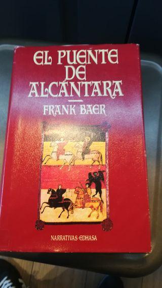 El puente de Alcantara, novela histórica