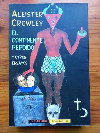 ALEISTER CROWLEY El continente perdido
