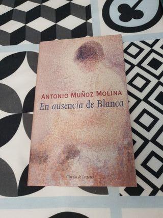 Libro EN AUSENCIA DE BLANCA, Antonio Muñoz Molina