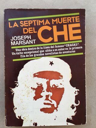 La séptima muerte del Che. Josep Marsant