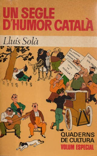LIBRO UN SEGLE D'HUMOR CATALA DE LLUIS SOLA