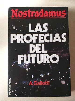 Nostradamus: Las profecías del futuro.