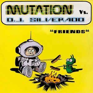 disco vinilo Mutation dj silverado friends