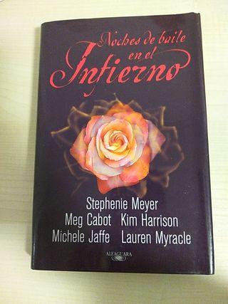 Noches de baile en el infierno. Stephenie Meyer