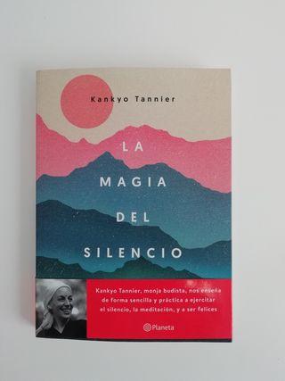 Libro La magia del silencio (Kankyo Tannier)