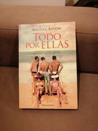 Libro: Todo por ellas. Miguel Bayón