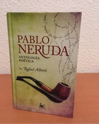 Antología poética, de Pablo Neruda.