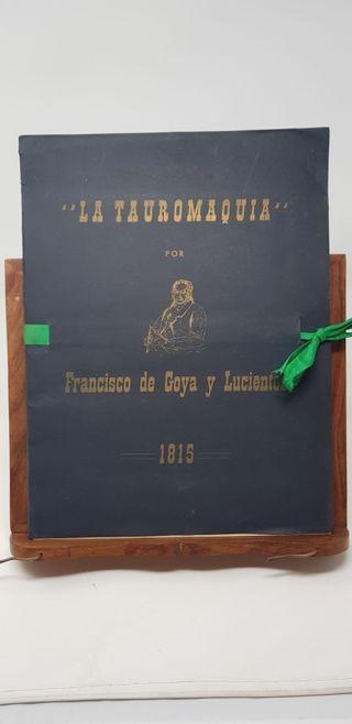 Tauromaquia de Goya. 1815. Edición limitada