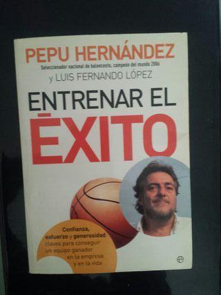 Libro : ENTRENAR EL EXITO (de Pepu Hernández ) *