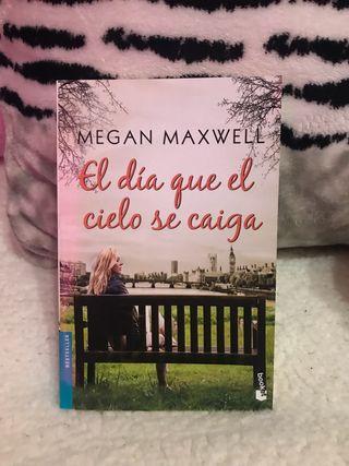 El día que el cielo se caiga - Megan Maxwell
