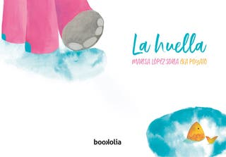 Libro cuento infantil La huella Editorial Bookolia
