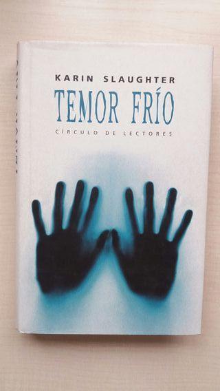 Libro Temor frío. Karin Slaughter.