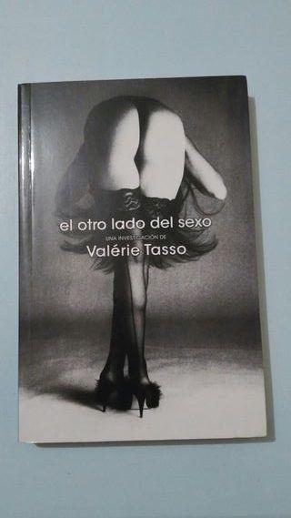 Resumen y sinópsis de El otro lado del sexo de Valérie Tasso