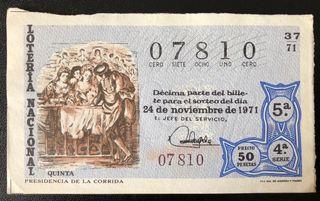 Billete de lotería 1971- presidencia de la corrida